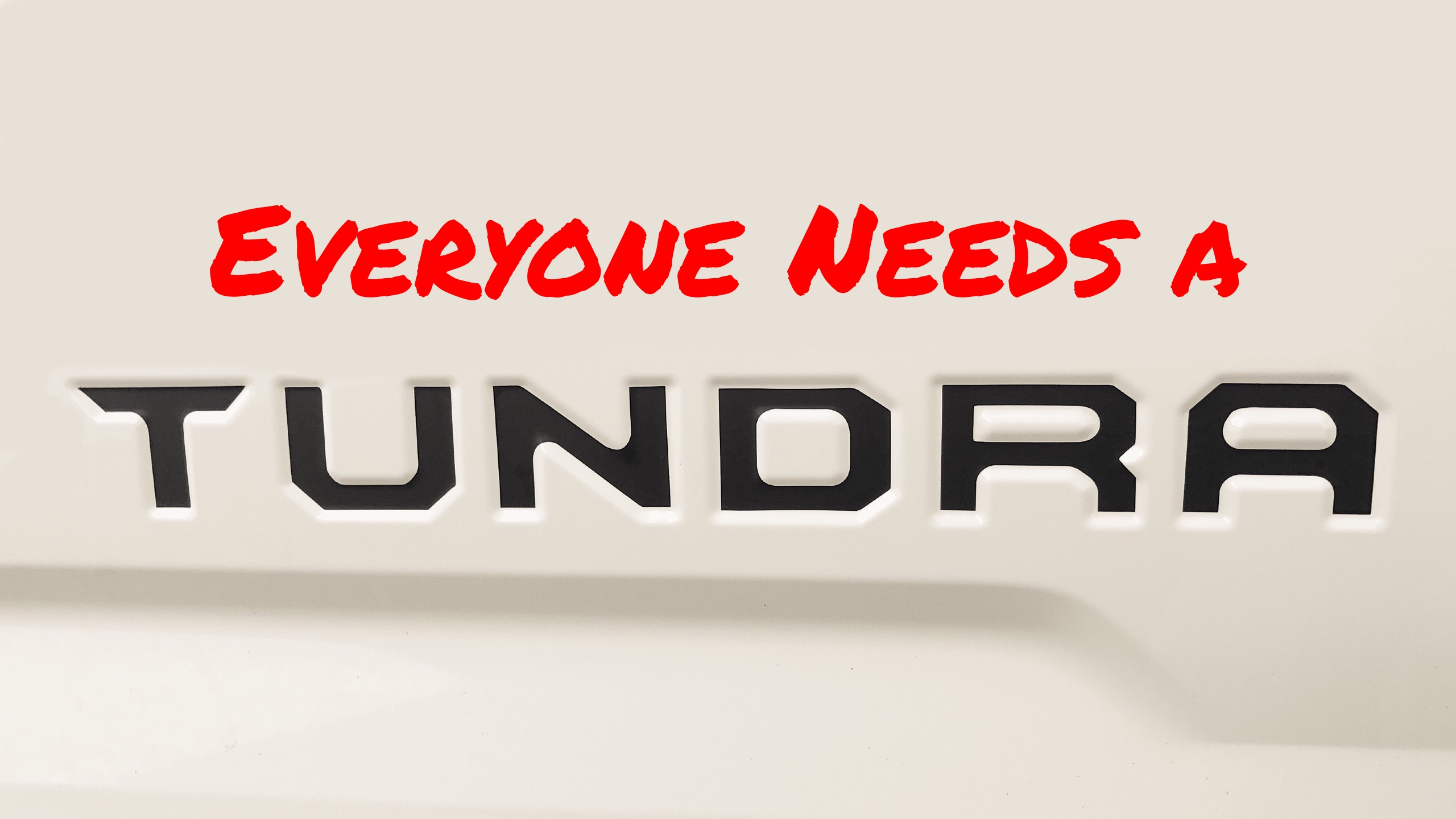 Everyone Needs A Toyota Tundra Jonathan Sewell Sells