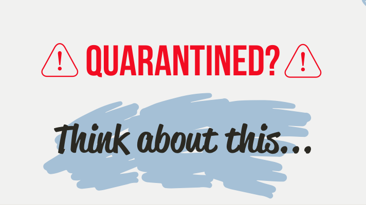 quarantined? bold red letters